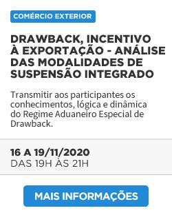 Drawback, Incentivo à Exportação – Análise das Modalidades de Suspensão Integrado